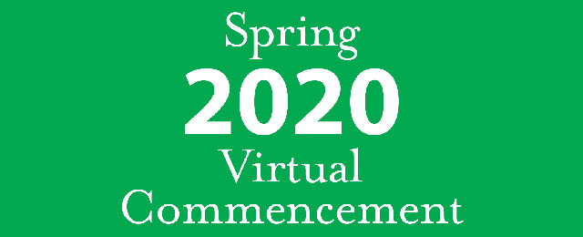 Spring 2020 Virtual Commencement